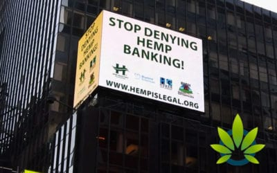 "Hemp Industries Association (HIA) Takes its ""Hemp is Legal"" Ad to Times Square Addressing Banking Issues – September 2019"